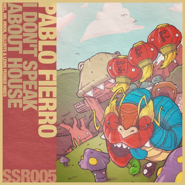 Pablo Fierro - I Don't Speak About House