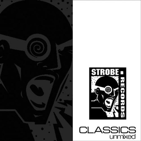 Various artists strobe classics unmixed compilation for Classic house unmixed