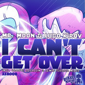 Mr. Moon ft. Lubo Kirov - I Can't Get Over