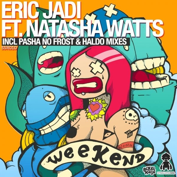 Eric Jadi ft. Natasha Watts - Weekend