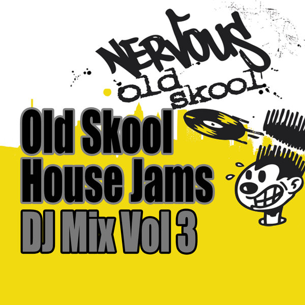 Various artists old skool house jams dj mix vol 3 for Classic house traxsource