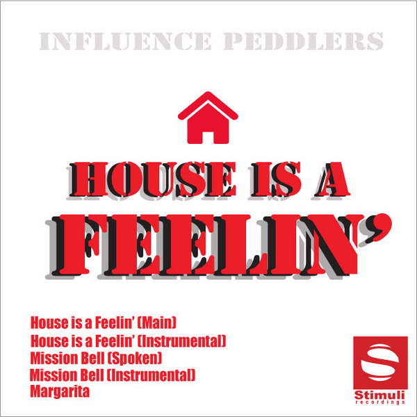 Influence peddlers house is a feelin 39 traxsource for Classic house traxsource