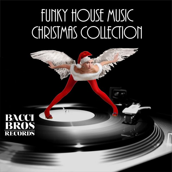 Various artists funky house music christmas collection for Funky house songs