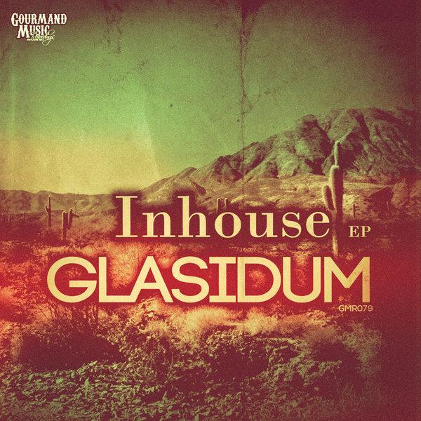 glasidum inhouse ep traxsource