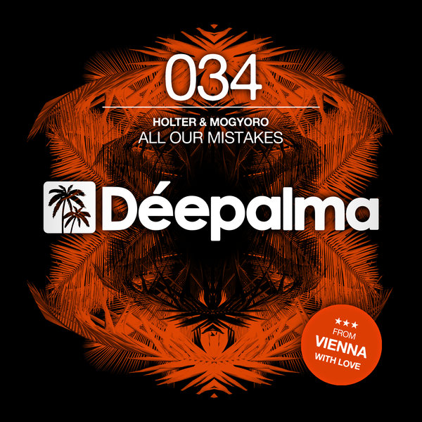 Holter & Mogyoro - All Our Mistakes (Original Mix)