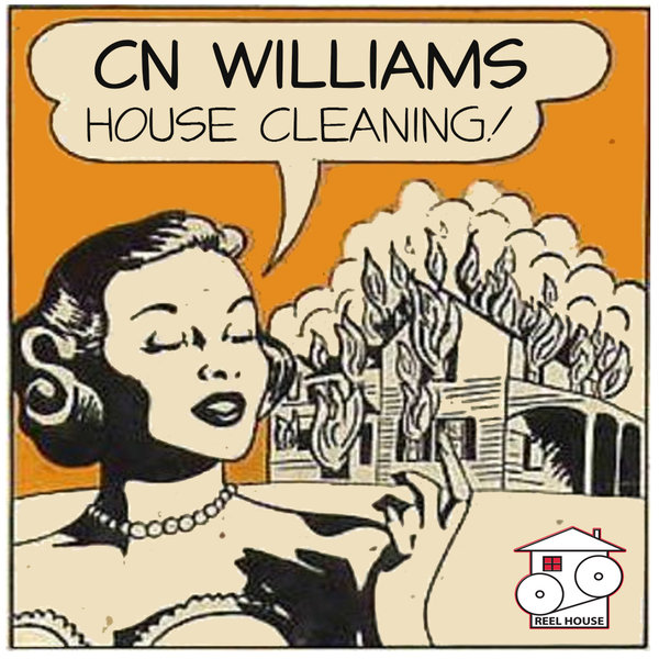 Cn williams house cleaning traxsource for Classic house traxsource