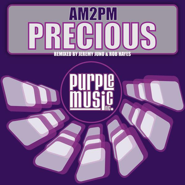 AM2PM - Precious (Rob Hayes Classic Remix) скачать бесплатно и слушать онлайн