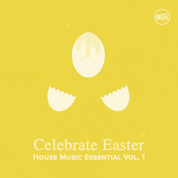Various artists celebrate easter house music essential for Essential house music