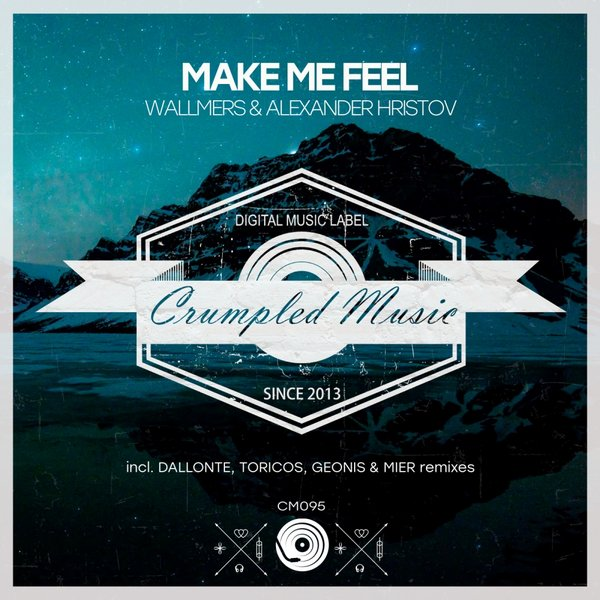 Wallmers & Alexander Hristov - Make Me Feel (Original Mix)
