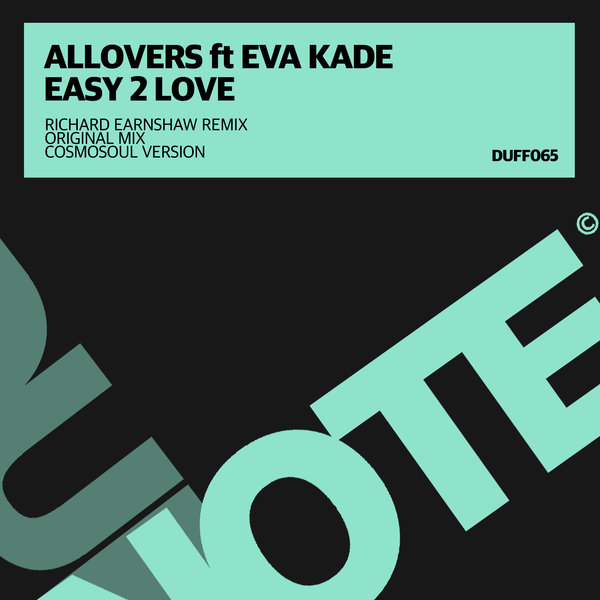 Allovers, Eva Kade - Easy 2 Love (Original Mix)