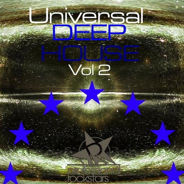 Various artists universal deep house vol 2 traxsource for Deep house bands