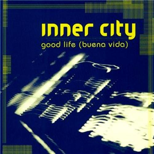 Inner city good life buena vida traxsource for Top deep house tracks of all time