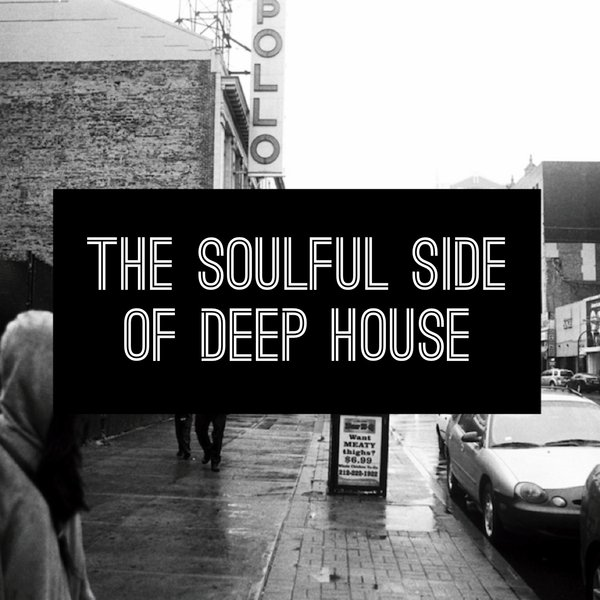 Various artists the soulful side of deep house traxsource for Deep house bands